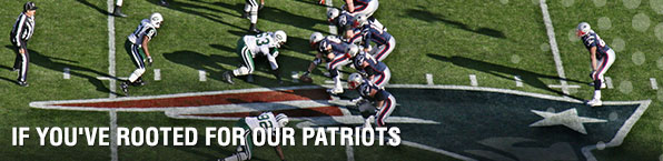 If you've rooted for out patriots.