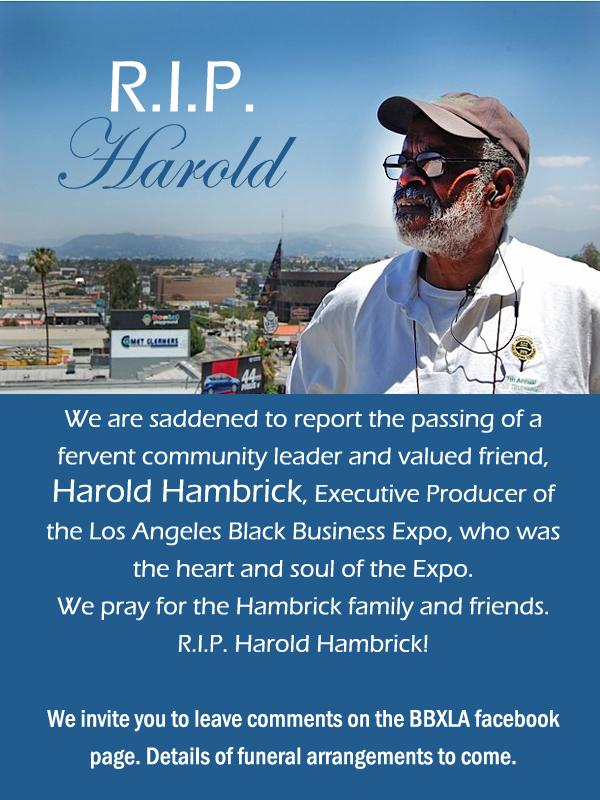 R.I.P. Harold Hambrick, Executive Producer of the Los Angeles Black Business Expo