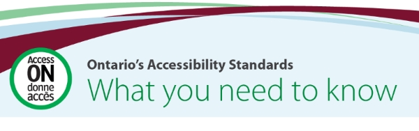 Ontario's Accessibility Standards: What you need to know