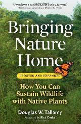 Bringing Home Nature by Douglas W. Tallamy