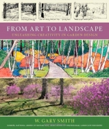 From Art To Landscape by W. Gary Smith