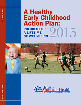 A Healthy Early Childhood Action Plan: Policies for A Lifetime of Well-being