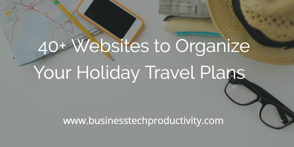 Holiday Travel Tech Tools