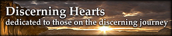 Discerning Hearts - dedicated to those on the discerning journey