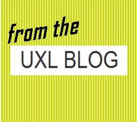 from the uxl blog