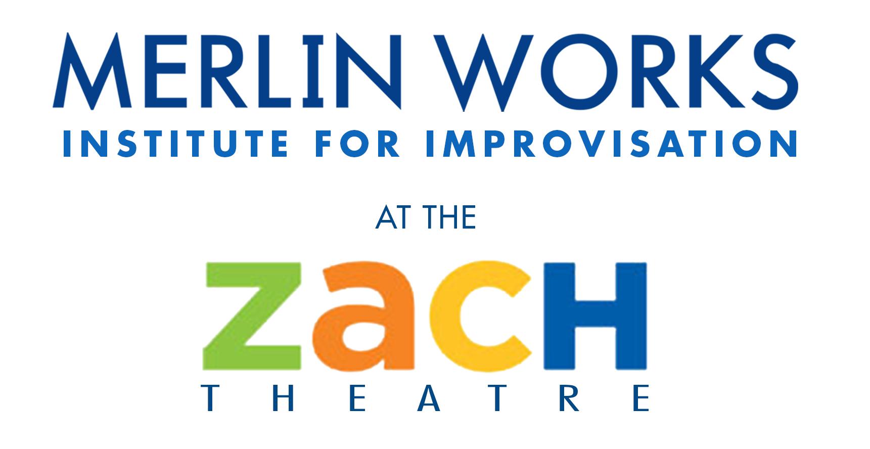 Merlin Works Improv at ZACH