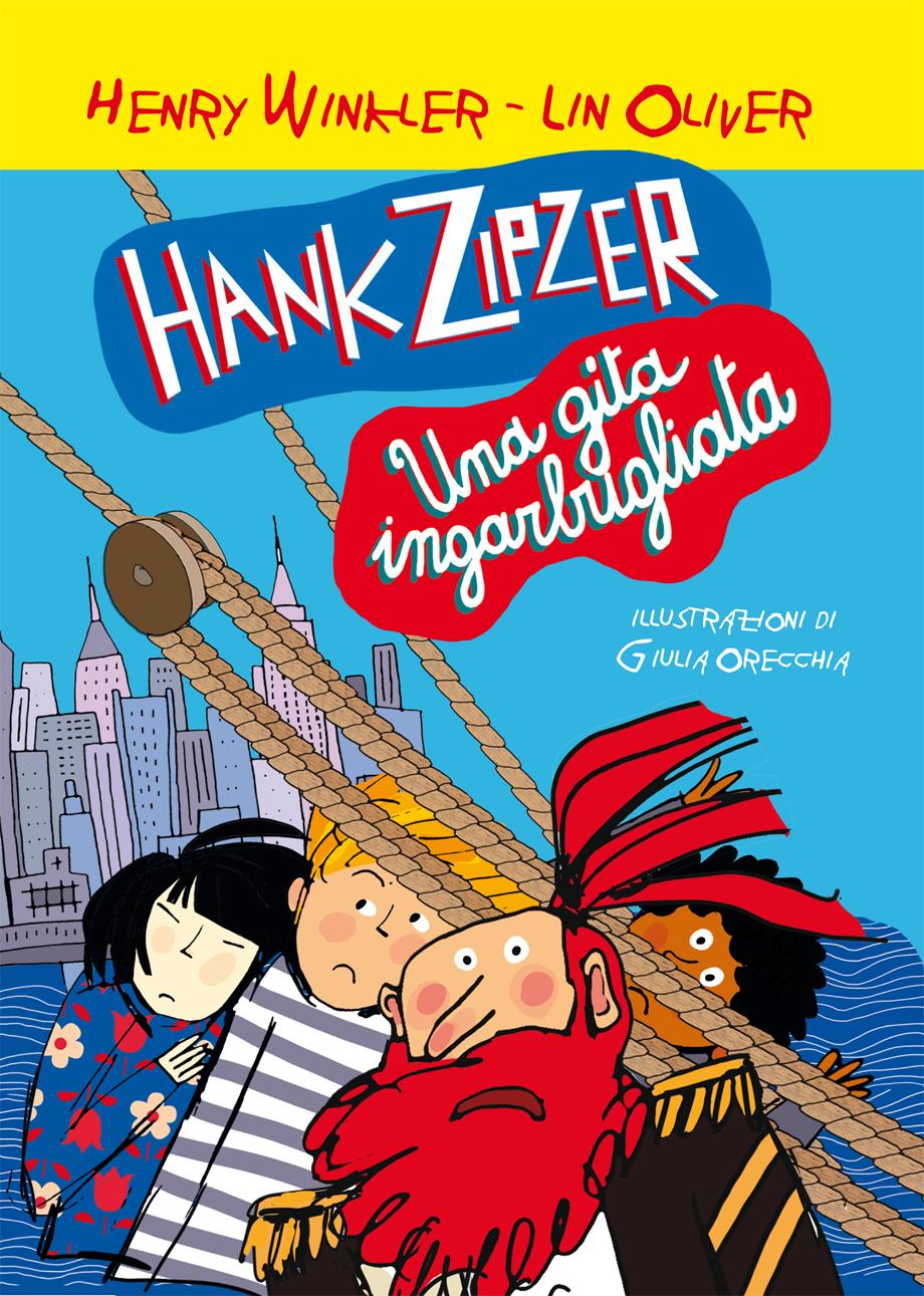 Hank Zipzer una gita ingarbugliata