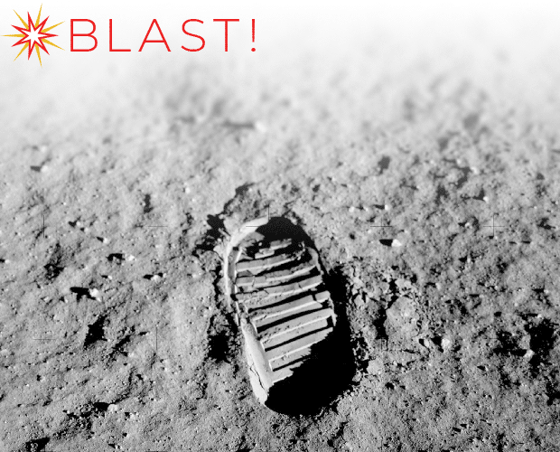 BLAST! logo and Buzz Aldrin's bootprint on the moon. Can't see? Click to view in your browser.