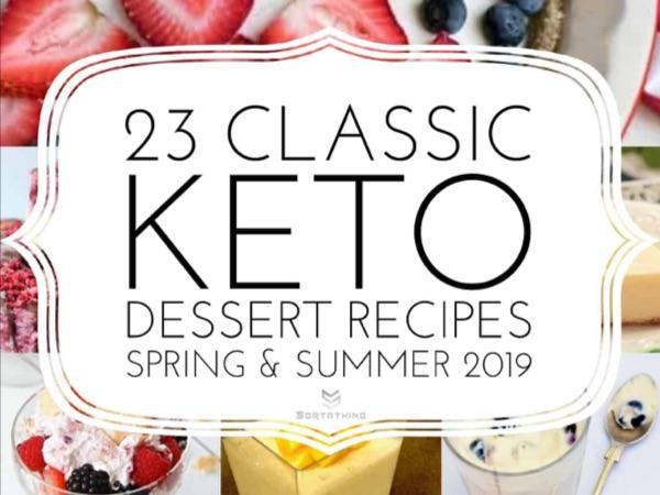 Keto Classic Summer Desserts