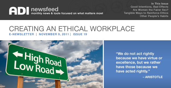 ADI News Feed | November 9, 2011 | Creating an Ethical Workplace
