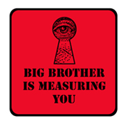 Big Brother is Measuring You