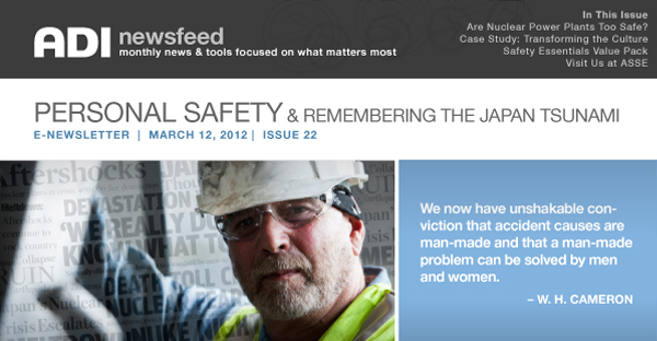ADI News Feed | March 12, 2012 | Personal Safety & Remembering the Japan Tsunami