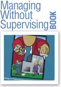 Managing Without Supervising