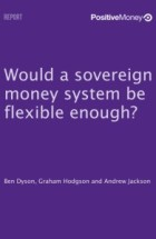 Would a sosvereign money system be flexible enough?