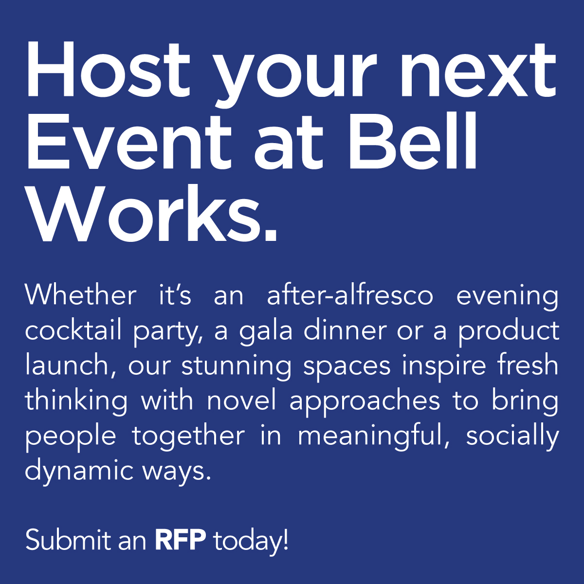 Host your next event at Bell Works.