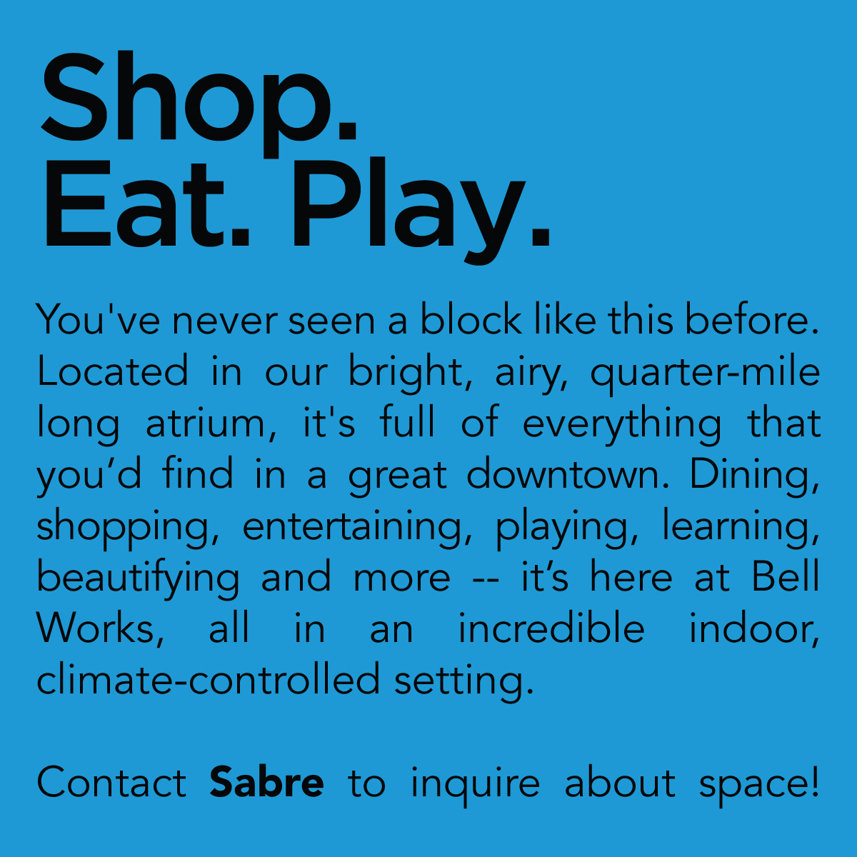 Shop. Eat. Play.