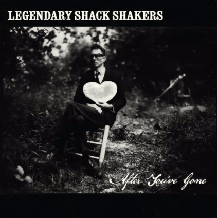 Legendary Shack Shakers to Release AFTER YOU'VE GONE Album This August