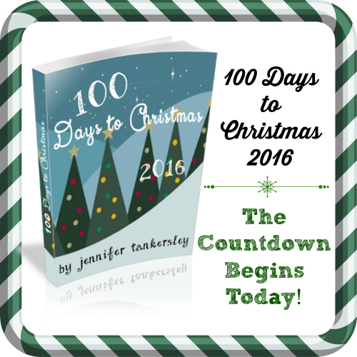 100 Days to Christmas. . .the Countdown Begins Today!