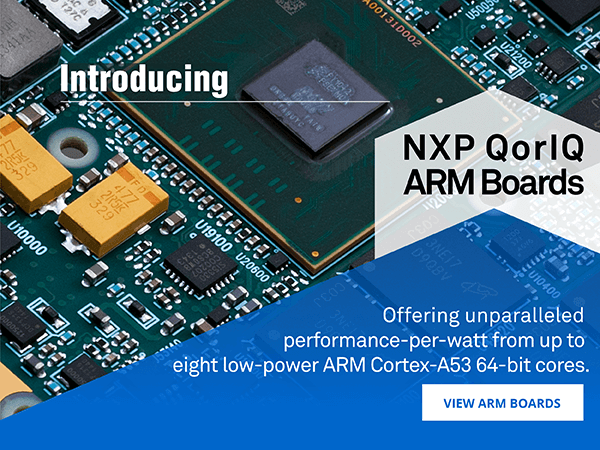 Introducing the XPedite6401 NXP ARM-Based XMC/PMC Module