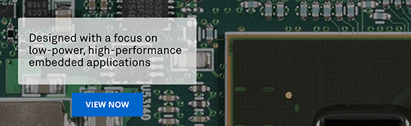 Designed with a focus on low-power, high-performance embedded applications