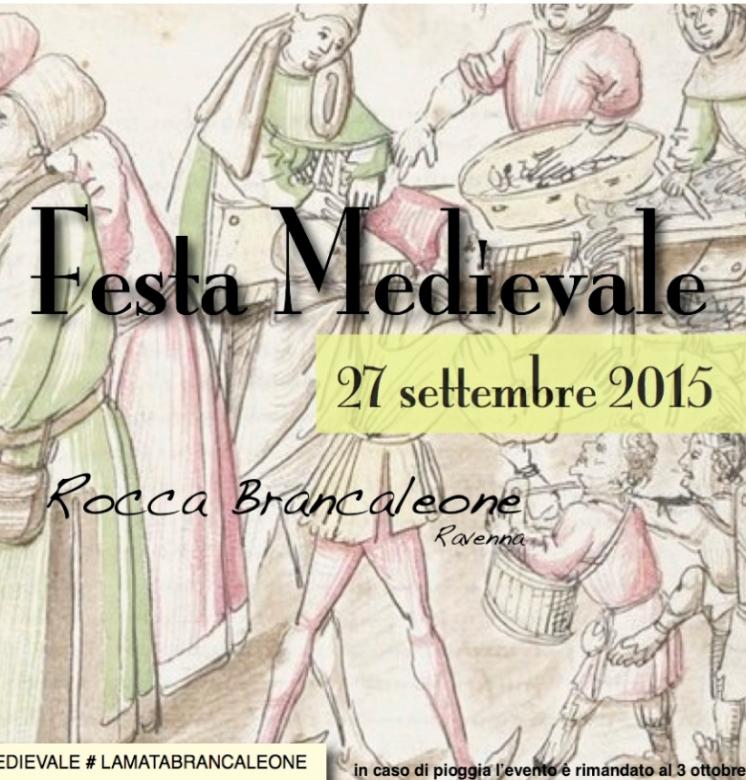 FESTA MEDIEVALE ALLA ROCCA BRANCALEONE - 27 SETTEMBRE 2015