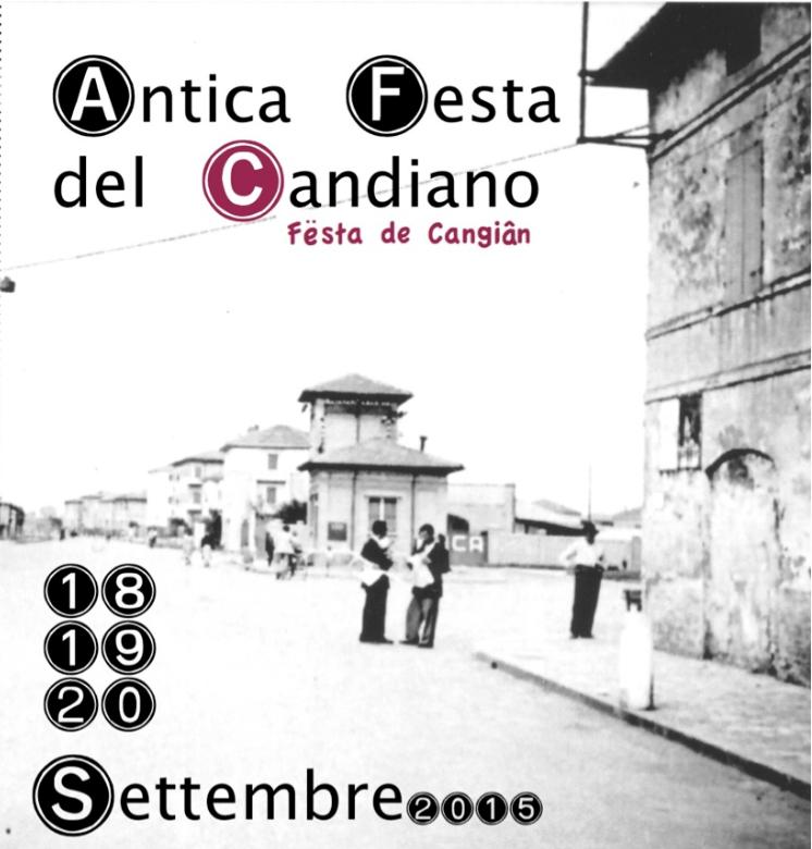 TORNA LA FESTA DEL CANDIANO  - 18/19/20 SETTEMBRE 2015
