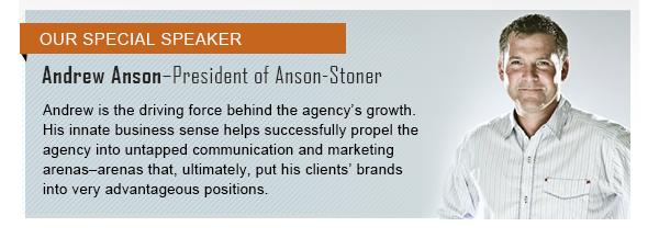 Andrew Anson, President of Anson - Stoner