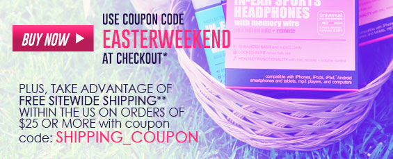 Use Coupon code: EasterWeekend