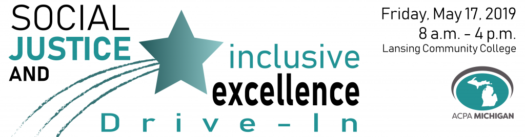 Banner that states the Social Justice and Inclusive Excellence Drive-In to be held 8 a.m.-4 p.m. Friday, May 17.