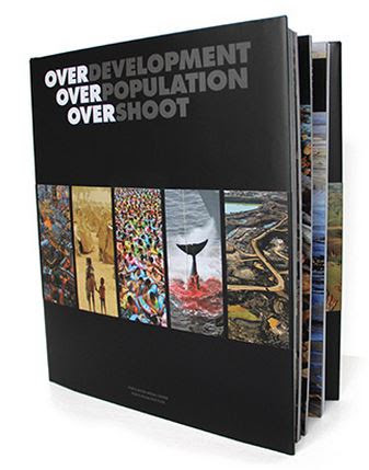 Global Population Speak Out campaign book, Overdevelopment, Pverpopulation, Overshoot features effects of Overpopulation