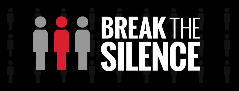 Break the Silence.