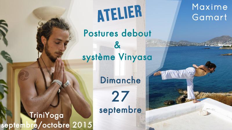 Atelier Postures debout et Système Vinyasa - Trini Yoga Paris - Maxime Gamart