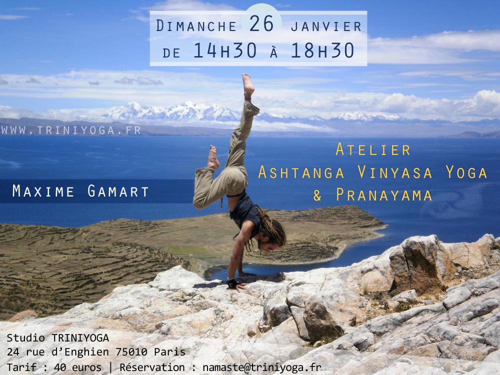 Atelier exceptionnel Ashtanga Vinyasa Yoga et Pranayama le dimanche 26 janvier avec Maxime Gamart