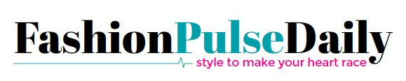 Fashion Pulse Daily: style to make your heart race!