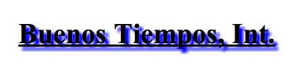 Buenos Tiempos, Int.