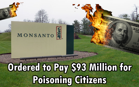 Monsanto Ordered to Pay $93 Million for Poisoning Citizens
