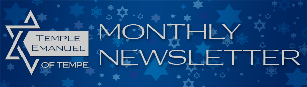 Temple Emanuel of Tempe Monthly Newsletter