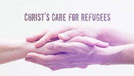 Christ's care for refugees