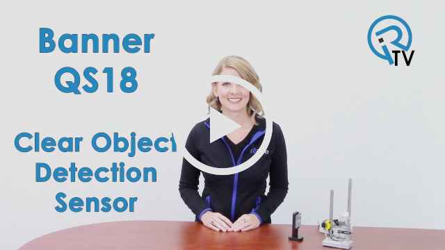 Banner QS18 Clear Object Detection Sensor Video