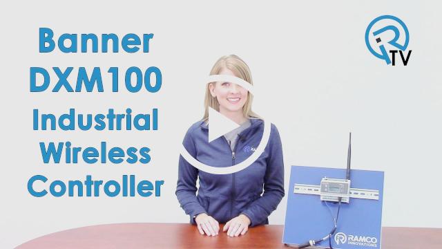 Banner DXM100 Industrial Wireless Controller Video