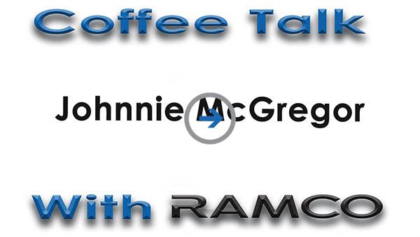 Coffee Talk with Ramco: Johnnie McGregor