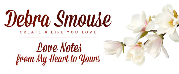 Debra Smouse - Love Notes from My Heart to Yours