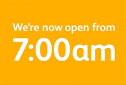 Now opening at 7am