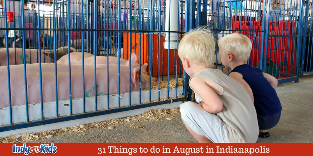 31 Things to do in August in Indianapolis