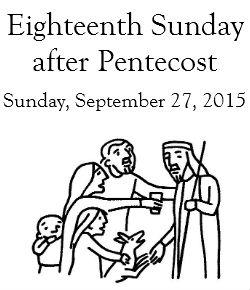 Sixteenth Sunday after Pentecost, September 13