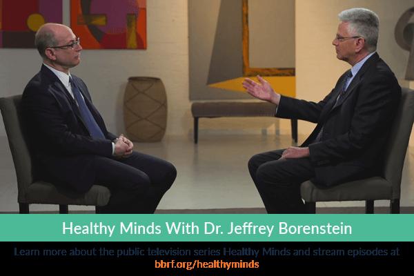 Healthy Minds with Dr. Jeffrey Borenstein