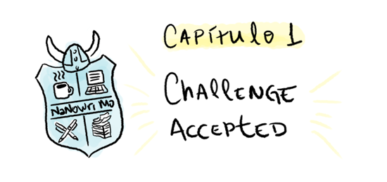 Capítulo 1: Challenge Accepted
