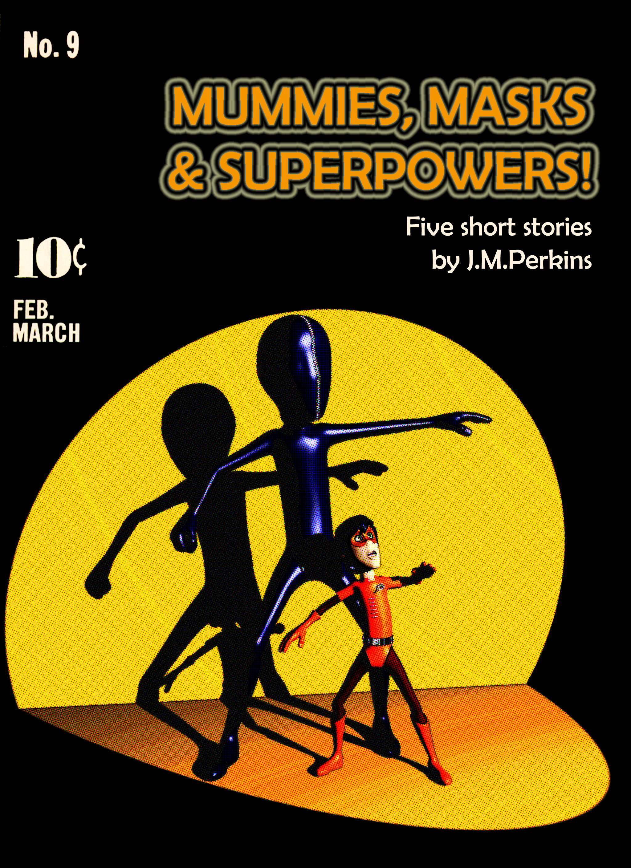 Short Story Collection Mummies, Masks & Superpowers!