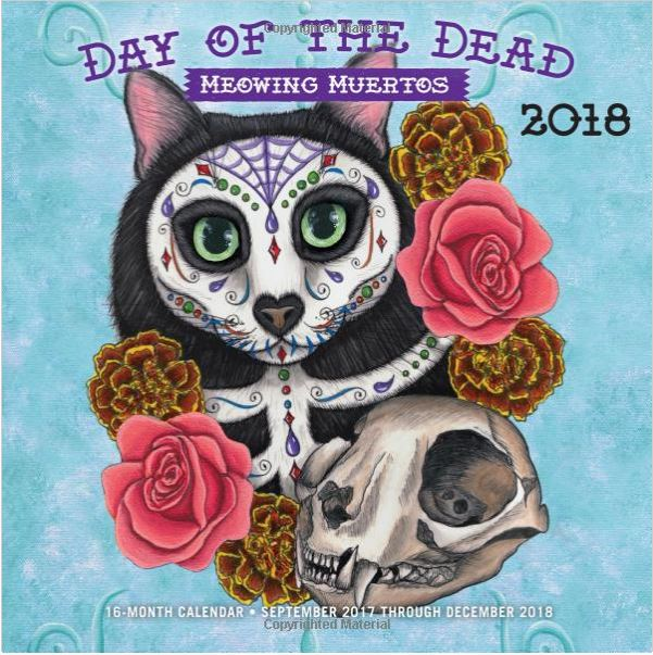 Day of the Dead Meowing Muertos 2018 Calendar