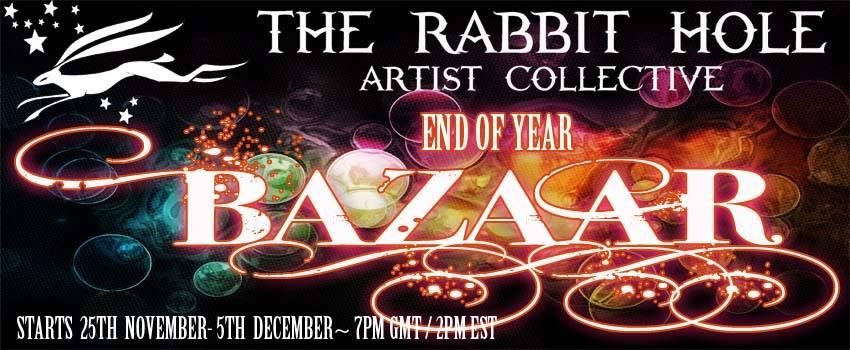 The Rabbit Hole Artist Collective's End of Year Bazaar